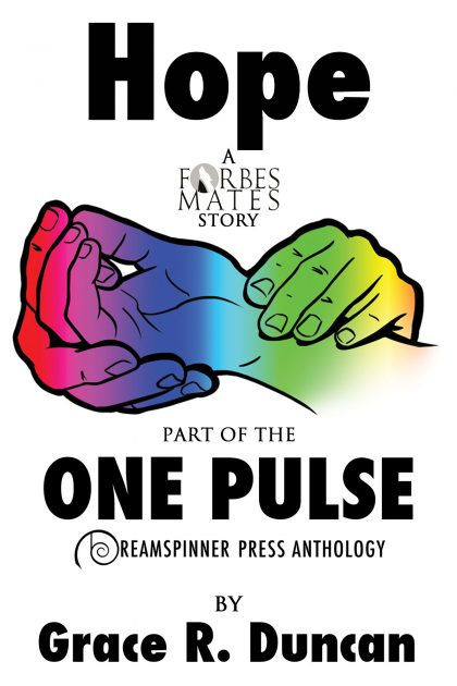 Hope (a Forbes Mates tale for the One Pulse Anthology) – Out Today!!