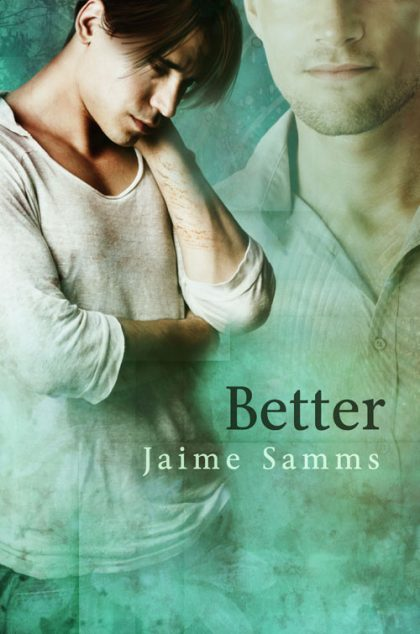 Throwback Thursday – Better by Jaime Samms