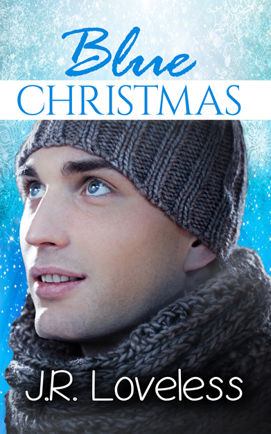 Guest Post!  Blue Christmas by J.R. Loveless