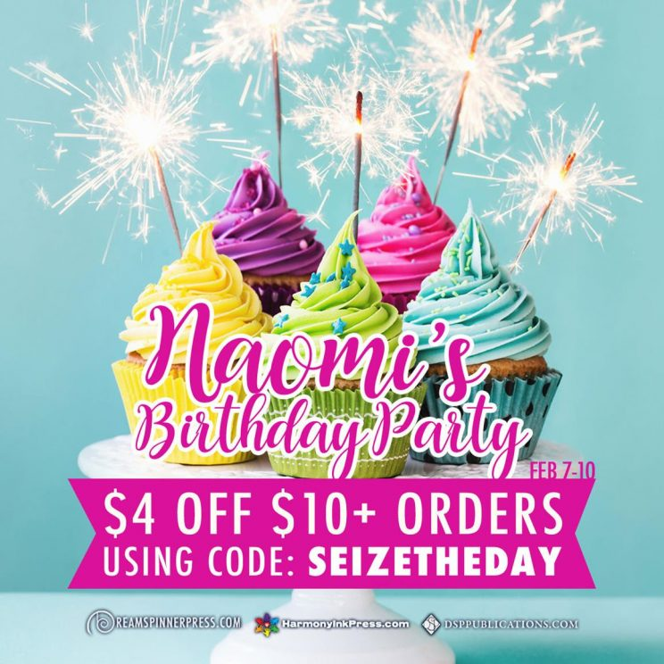Naomi's Birthday Party!  Sale at Dreamspinner and its imprints from February 7 – 10