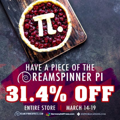 I like pi.  Also pie.  Also Dreamspinner Press is doing a sale for Pi Day!