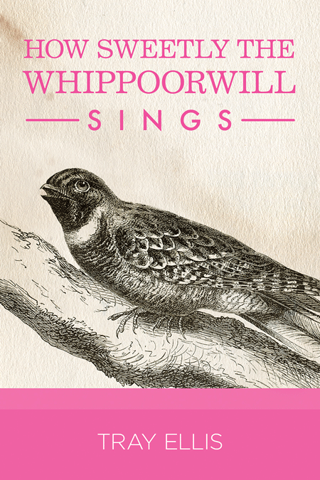 Throwback Thursday – How Sweetly the Whippoorwill Sings by Tray Ellis