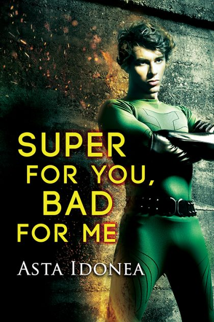 Super For You, Bad For Me Blog Tour with Asta Idonea